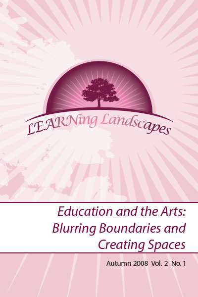 Settings Vol 2 No 1 (2008): Education and the Arts: Blurring Boundaries and Creating Spaces