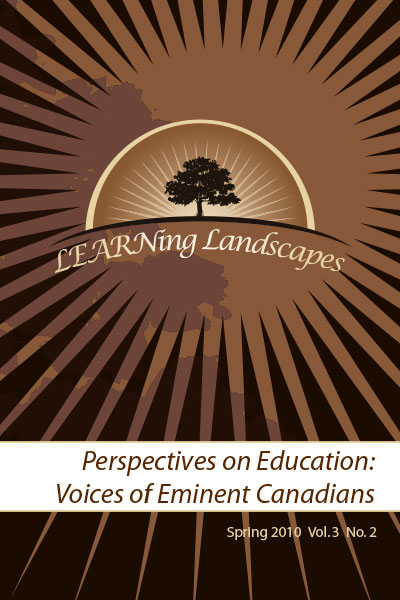 Vol 3 No 2 (2010): Perspectives on Education: Voices of Eminent Canadians