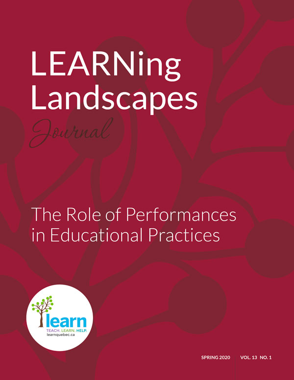 LEARNing Landscapes Journal: The Role of Performances in Educational Practices